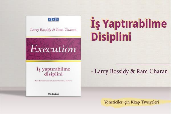 Yöneticiler İçin Kitap Tavsiyeleri / Execution İş Yaptırabilme Disiplini
