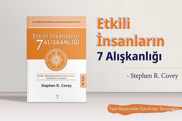 Yeni Başlayanlar İçin Kitap Tavsiyeleri / Etkili İnsanların 7 Alışkanlığı
