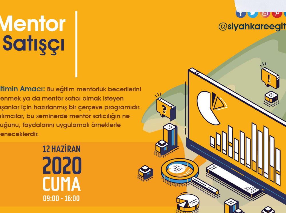Mentor Satışçı – 12.06.2020